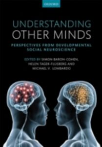 Foto Cover di Understanding Other Minds: Perspectives from developmental social neuroscience, Ebook inglese di  edito da OUP Oxford