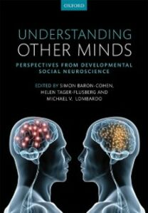 Ebook in inglese Understanding Other Minds: Perspectives from developmental social neuroscience