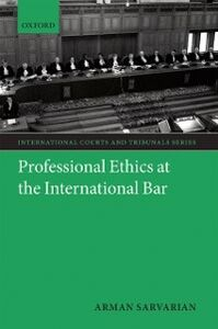 Ebook in inglese Professional Ethics at the International Bar Sarvarian, Arman
