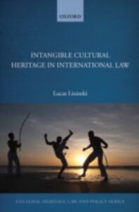 Ebook in inglese Intangible Cultural Heritage in International Law Lixinski, Lucas