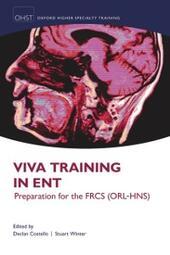 Viva Training in ENT: Preparation for the FRCS (ORL-HNS)