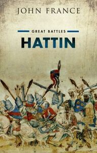 Foto Cover di Hattin: Great Battles Series, Ebook inglese di John France, edito da OUP Oxford
