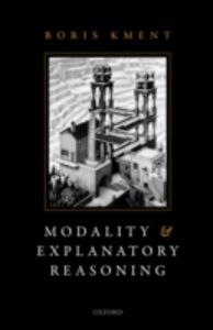 Ebook in inglese Modality and Explanatory Reasoning Kment, Boris