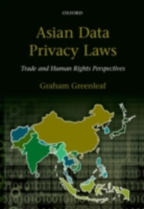 Ebook in inglese Asian Data Privacy Laws: Trade & Human Rights Perspectives Greenleaf, Graham