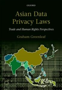 Foto Cover di Asian Data Privacy Laws: Trade & Human Rights Perspectives, Ebook inglese di Graham Greenleaf, edito da OUP Oxford