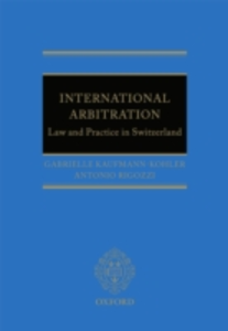 Ebook in inglese International Arbitration: Law and Practice in Switzerland Kaufmann-Kohler, Gabrielle , Rigozzi, Antonio