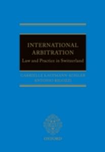 Ebook in inglese International Arbitration: Law and Practice in Switzerland Kaufmann-Kohler, Gabrielle , Rigozzi, Antonio