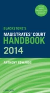 Blackstone's Magistrates'Court Handbook 2014