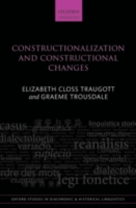 Ebook in inglese Constructionalization and Constructional Changes Traugott, Elizabeth Closs , Trousdale, Graeme