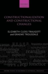 Constructionalization and Constructional Changes