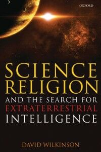Ebook in inglese Science, Religion, and the Search for Extraterrestrial Intelligence Wilkinson, David
