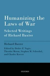 Ebook in inglese Humanizing the Laws of War: Selected Writings of Richard Baxter Baxter, Richard