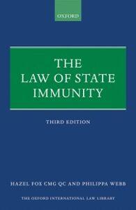 Foto Cover di Law of State Immunity, Ebook inglese di Hazel Fox, QC,Philippa Webb, edito da OUP Oxford