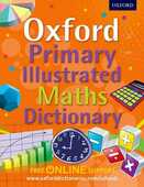Libro in inglese Oxford Primary Illustrated Maths Dictionary Oxford Dictionaries
