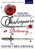 Libro in inglese Oxford Illustrated Shakespeare Dictionary David Crystal Ben Crystal