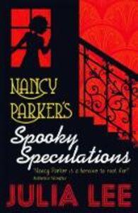 Libro in inglese Nancy Parker's Spooky Speculations  - Julia Lee
