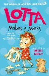 Libro in inglese Lotta Makes a Mess Astrid Lindgren