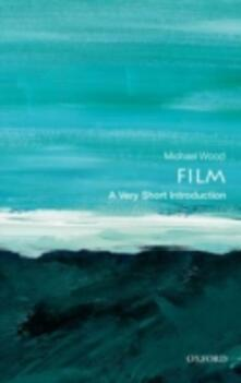 Film: A Very Short Introduction - Michael Wood - cover