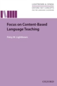 Ebook in inglese Focus on Content-Based Language Teaching Lightbown, Patsy M.