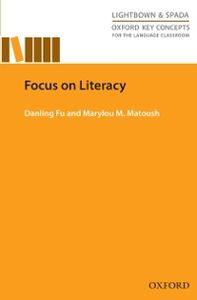 Foto Cover di Focus on Literacy, Ebook inglese di Danling Fu,Marylou M. Matoush, edito da Oxford University Press ELT