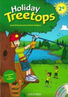 Associazionelabirinto.it Holiday Treetops. Student's book. Per la 2ª classe elementare. Con CD-ROM Image