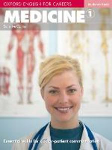 Libro Oxford english for careers. Medicine. Student's book. Per le Scuole superiori. Con espansione online. Vol. 1
