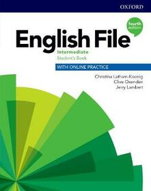 English File: Intermediate: Student's Book with Online Practice - Christina Latham-Koenig,Clive Oxenden,Kate Chomacki - cover