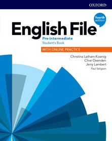 English File: Pre-Intermediate: Student's Book with Online Practice - Christina Latham-Koenig,Clive Oxenden,Jerry Lambert - cover