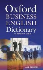 Oxford business english dictionary. Con CD-ROM