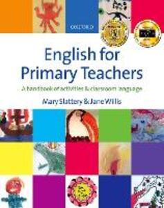 English for Primary Teachers - Mary Slattery,Jane Willis - cover