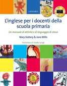 Libro in inglese L'inglese per i docenti della scuola primaria Mary Slattery Jane Willis