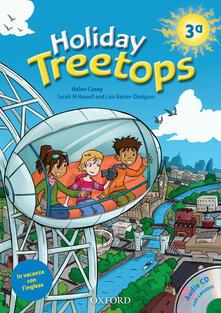 Treetops on holiday. Student's book. Per la 3ª classe elementare. Con CD-ROM - copertina