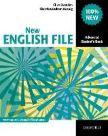 New English File: Advanced: Student's Book: Six-level general English course for adults - Clive Oxenden,Christina Latham-Koenig - cover