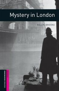 Ebook in inglese Mystery in London, Oxford Bookworms Library Brooke, Helen