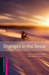 Oranges in the Snow, Oxford Bookworms Library