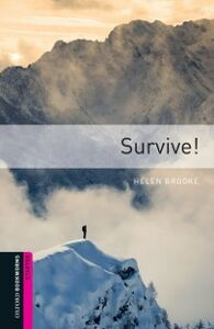 Ebook in inglese Survive!, Oxford Bookworms Library Brooke, Helen