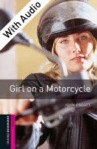 Ebook in inglese Girl on a Motorcycle - With Audio Escott, John