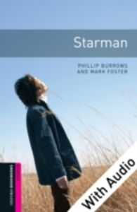 Ebook in inglese Starman - With Audio Burrows, Phillip , Foster, Mark