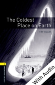 Ebook in inglese Coldest Place on Earth - With Audio Vicary, Tim