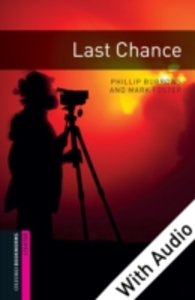 Ebook in inglese Last Chance - With Audio Burrows, Phillip , Foster, Mark