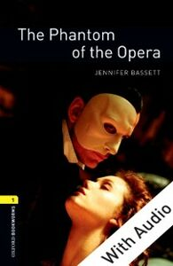 Ebook in inglese Phantom of the Opera - With Audio Bassett, Jennifer