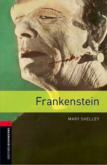 Oxford Bookworms Library: Level 3:: Frankenstein - Mary Shelley,Patrick Nobes - cover