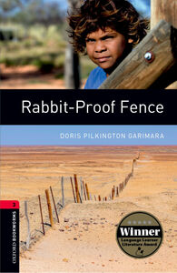 Libro Rabbit proof fence. Oxford bookworms library. Livello 3. Con espansione online