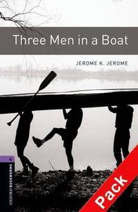Three men in a boat. Oxford bookworms library. Livello 4. Con CD Audio