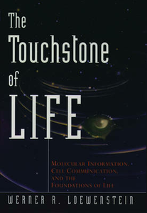 Ebook in inglese Touchstone of Life Loewenstein, Werner R.