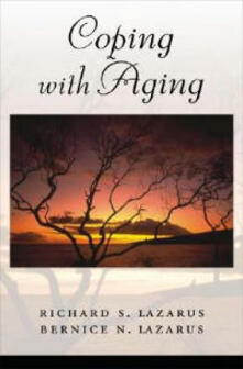 Coping with Aging - Richard S. Lazarus,Bernice N. Lazarus - cover