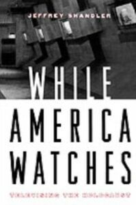 Ebook in inglese While America Watches:Televising the Holocaust Shandler, Jeffrey