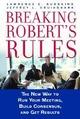 Breaking Robert's Rules: