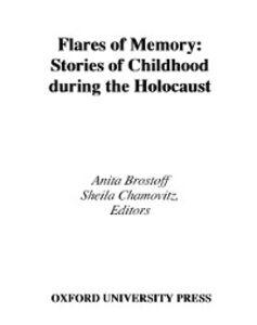 Ebook in inglese Flares of Memory Brostoff, Anita , Chamovitz, Sheila