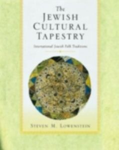 Ebook in inglese Jewish Cultural Tapestry Lowenstein, Steven M.